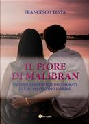 Il fiore di Malibran by Francesco Testa