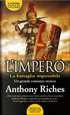 La battaglia impossibile. L'impero by Anthony Riches