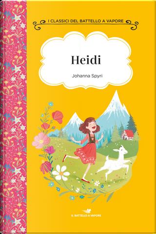 Heidi. Ediz. ad alta leggibilità by Johanna Spyri