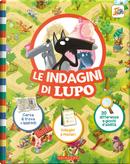 Le indagini di Lupo. Amico lupo by Orianne Lallemand