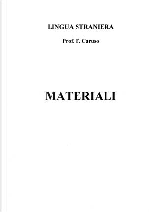 Lingua straniera. Materiali by Frank Caruso