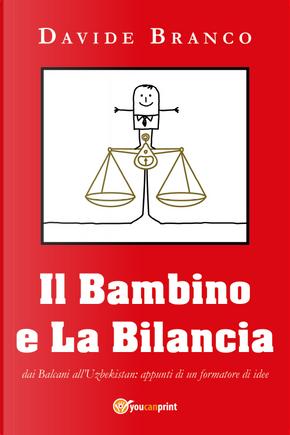 Il bambino e la bilancia by Davide Branco