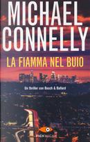 La fiamma nel buio by Michael Connelly