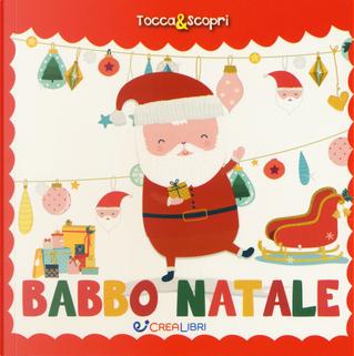 Babbo Natale. Tocca & scopri by Elisabeth Morais