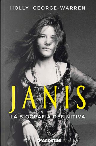 Janis. La biografia definitiva by Holly George-Warren