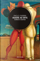 Vedere ad arte. Iconico e icastico by Paolo Fabbri