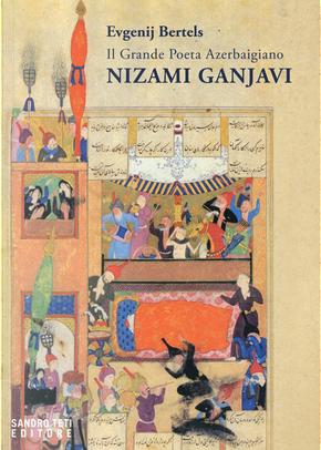 Il grande poeta azerbaigiano Nizami Ganjavi by Evgenij Bertels