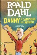Danny il campione del mondo by Roald Dahl