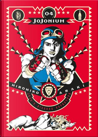 Jojonium. Vol. 4 by Hirohiko Araki