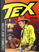 Tex. Proteus by Claudio Nizzi, Gianluigi Bonelli, Gugliemo Letteri