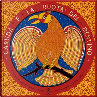 Garuda e la ruota del destino by Raja Mohanty, Sirish Rao