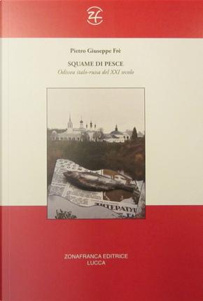 Squame di pesce by Pietro Giuseppe Frè