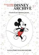 Disney archive. Cimeli di una collezione privata by Alessandro Tesauro