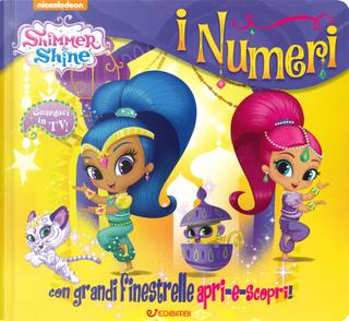 I numeri. Shimmer & Shine by Elena Riva