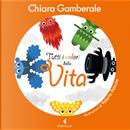 Tutti i colori della vita by Chiara Gamberale