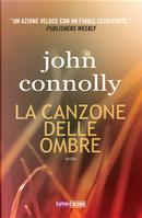 La canzone delle ombre by John Connolly