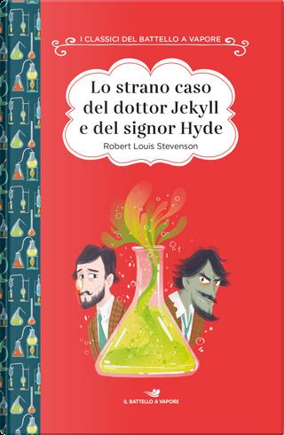 Lo strano caso del dottor Jekyll e del signor Hyde. Ediz. ad alta leggibilità by Robert Louis Stevenson