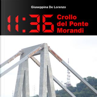 11:36 crollo del Ponte Morandi by Giuseppina De Lorenzo
