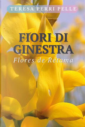 Fiori di ginestra by Teresa Perri Pelle