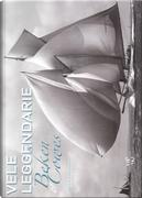 Vele leggendarie. Beken of Cowes by Bruno Cianci, Kenneth Beken