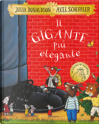 Il gigante più elegante by Axel Scheffler, Julia Donaldson