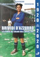 Brividi d'azzurro. La storia dei colori dell'Empoli Fbc. (1920-2020) by Carlo Fontanelli, Marco Fontanelli, Massimiliano Ciabattini
