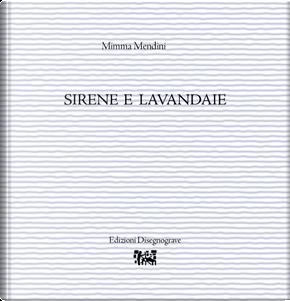 Sirene e lavandaie by Mimma Mendini
