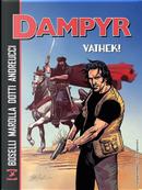 Vathek! Dampyr by Mauro Boselli, Samuel Marolla
