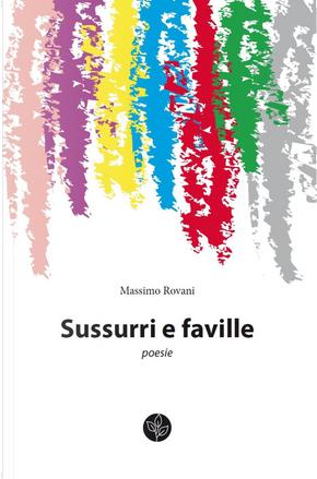 Sussurri e faville by Massimo Rovani