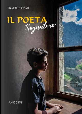 Il poeta sognatore by Giancarlo Rosati