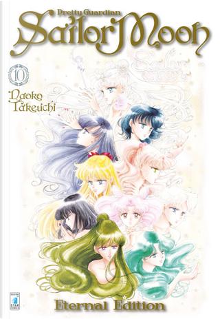 Pretty guardian Sailor Moon. Eternal edition. Vol. 10 by Naoko Takeuchi