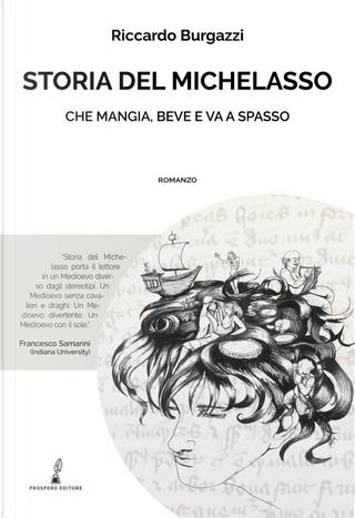 Storia del Michelasso. Che mangia, beve e va a spasso by Riccardo Burgazzi