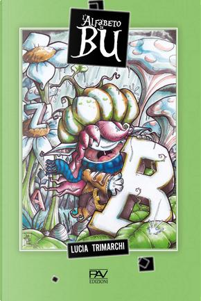 L'alfabeto di Bu by Lucia Trimarchi