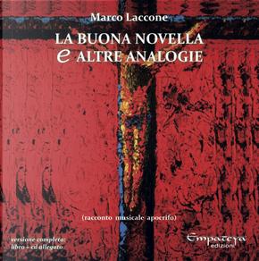 La buona novella e altre analogie by Marco Laccone