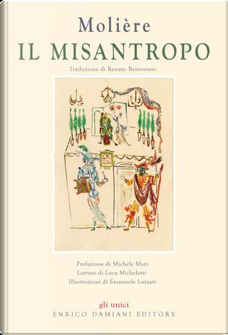 Il Misantropo. Testo francese a fronte by Molière