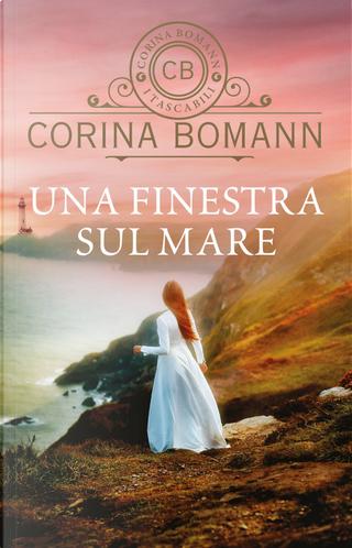 Una finestra sul mare by Corina Bomann