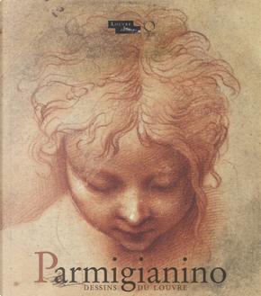 Parmigianino. Dessins du Louvre. Catalogo della mostra (Parigi, 17 dicembre 2015-15 febbraio 2016)
