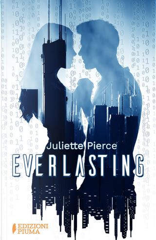 Everlasting by Juliette Pierce