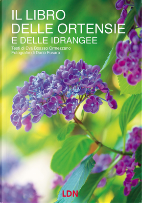 Il libro delle ortensie e dell idrangee by Eva Boasso Ormezzano