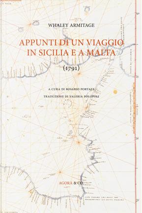 Appunti di un viaggio in Sicilia e a Malta (1791) by Whaley Armitage