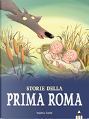 Storie della prima Roma by Valeria Conti