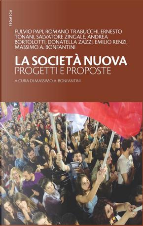 La società nuova. Progetti e proposte
