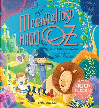 Il meraviglioso mago di Oz di L. Frank Baum by Silvia Roncaglia