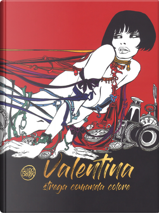 Valentina. Strega comanda colore by Guido Crepax