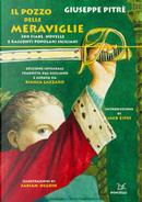 Il pozzo delle meraviglie. 300 fiabe, novelle e racconti popolari siciliani by Giuseppe Pitrè