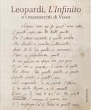 Leopardi, L'infinito e i manoscritti di Visso. Catalogo della mostra (Recanati, dicembre 2018-maggio 2019)