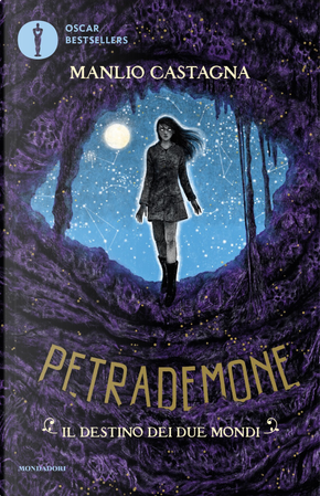 Il destino dei due mondi. Petrademone. Vol. 3 by Manlio Castagna