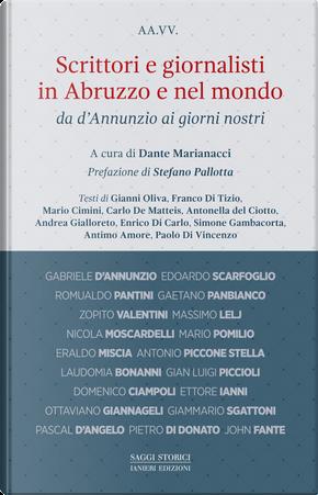 Scrittori e giornalisti in Abruzzo e nel mondo da D'Annunzio ai giorni nostri