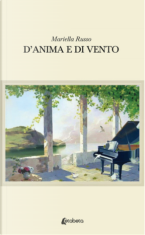 D'anima e di vento by Mariella Russo