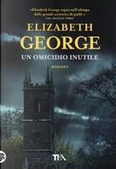 Un omicidio inutile by Elizabeth George